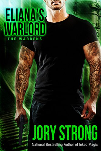 Eliana's Warlord (The Warrens Book 1)