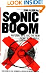 Sonic Boom: Napster, Mp3, And The New...