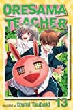 img - for Oresama Teacher , Vol. 13 book / textbook / text book