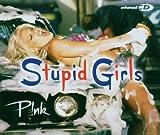 echange, troc pink - Stupid Girls