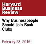 Why Businesspeople Should Join Book Clubs | John Coleman