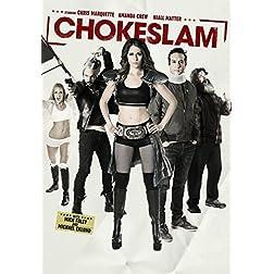 Chokeslam [Blu-ray]
