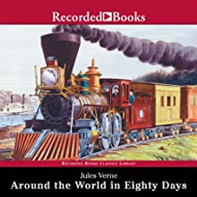 Around the World in 80 Days (       UNABRIDGED) by Jules Verne Narrated by Patrick Tull