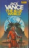The Blue World (DAW Books, No. 527)