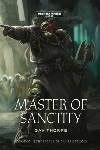 WARHAMMER 40K MASTER OF SANCTITY SC (The Legacy of Caliban)