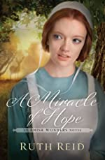 A Miracle of Hope (The Amish Wonders Series Book 1)