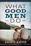img - for What Good Men Do book / textbook / text book