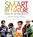 Smart by Nature: Schooling for Sustainability (Contemporary Issues)