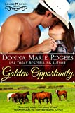 Golden Opportunity (Double M Ranch Book 1)