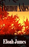 Common Ashes (Ashton Common Book 1)