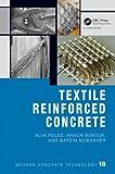 Textile Reinforced Concrete (Modern Concrete Technology)