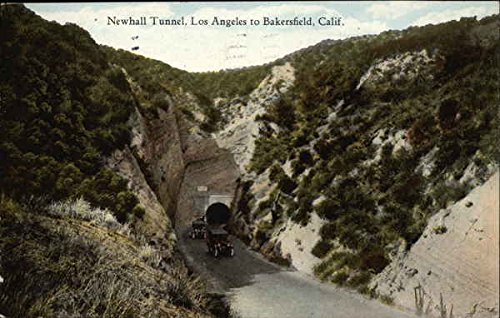 Newhall Tunnel, Los Angeles to Bakersfield