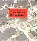 "Afficher ""La Chine de Zhang Zeduan"""