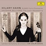 Elgar: Violin Concerto / Vaughan Williams: The Lark Ascendingby Hilary Hahn