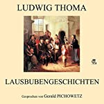 Lausbubengeschichten   Ludwig Thoma