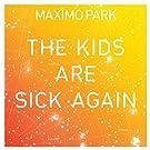 Kids Are Sick Again