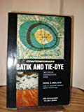 Contemporary Batik and Tie-Dye: Methods, Inspiration, Dyes (Crown's Arts and Crafts Series) (0517500892) by Dona Z Meilach