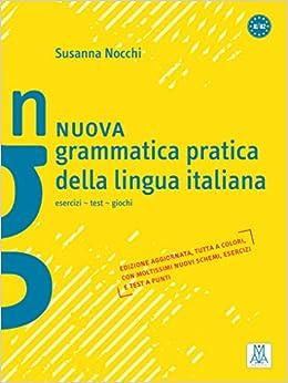 Nuova grammatica pratica della lingua italiana: 9783190153534: Amazon