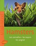 echange, troc Georg Gassner - Hamsters : Les connaître, les nourrir, les soigner