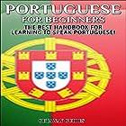 Portuguese for Beginners, 2nd Edition: The Best Handbook for Learning to Speak Portuguese (       ungekürzt) von  Getaway Guides Gesprochen von: Millian Quinteros