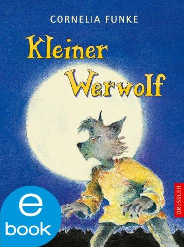 Cornelia Funke - Kleiner Werwolf