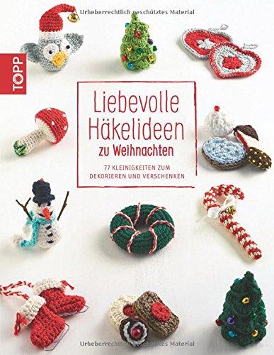 libro liebevolle h kelideen zu weihnachten 77 kleinigkeiten zum dekorieren und verschenken di. Black Bedroom Furniture Sets. Home Design Ideas