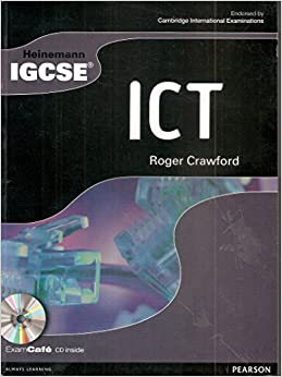 Heinemann IGCSE ICT Student Book with Exam Cafe CD
