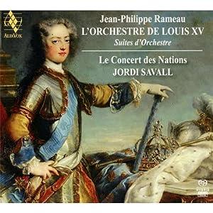 Rameau : L'Orchestre de Louis XV - Suites d'orchestre