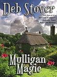 Mulligan Magic (The Mulligans, Book 2)