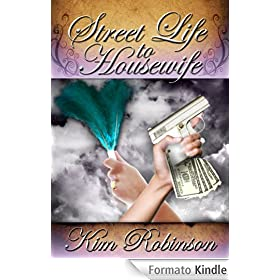 Street Life to Housewife (English Edition)
