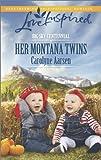 Her Montana Twins (Love Inspired\Big Sky Centennial)