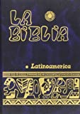 La Biblia Latinoamerica / the Latin American Bible