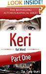 KERI Part 1: The Early Years (Child A...