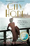 Kate Kerrigan City of Hope (Ellis Island Trilogy 2)
