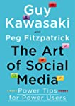 The Art of Social Media: Power Tips f...