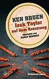 Jack Taylor auf dem Kreuzweg (Bd. 6): Kriminalroman (dtv Unterhaltung)