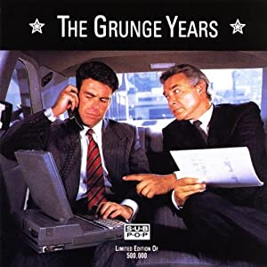 The Grunge Years - A Sub Pop Compilation
