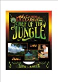 Cooking At La Cusinga with The Chef of the Jungle