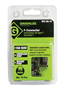 Greenlee XFC-6Q-10 Weatherproof Compression F-Style Connectors, RG6 Quad, 10-Pack