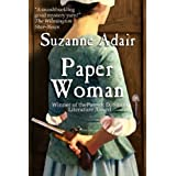 Paper Woman: A Mystery of the American Revolution (Mysteries of the American Revolution Book 1) ~ Suzanne Adair