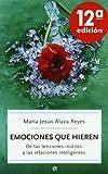 img - for Emociones que hieren book / textbook / text book