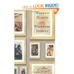 Ladies Diaries of the Westward Journey by