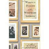 Women's Diaries of the Westward Journeyby Lillian Schlissel