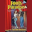 Fools Paradise Audiobook by Jennifer Stevenson Narrated by Eileen Stevens