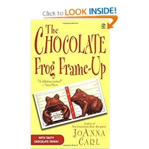 The Chocolate Frog Frame-Up (Chocoholic Mystery) JoAnna Carl