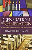 img - for Generation to Generation: Family Process in Church and Synagogue (Guilford Family Therapy) book / textbook / text book