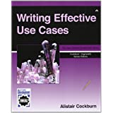 Writing Effective Use Cases ~ Alistair Cockburn