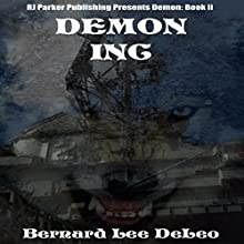 Demon Inc: Mike Rawlins, Book 2 (       UNABRIDGED) by Bernard Lee DeLeo Narrated by David Gilmore