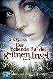 Der lockende Ruf der grünen Insel: Roman (German Edition)