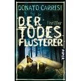 """Der Todesfl�sterer: Thrillervon """"Donato Carrisi"""""""